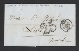 Lac De Lyon Vers L' Isle Sur La Sorgue  TAD 3/4/1852 Taxe Tampon 25 - Postmark Collection (Covers)