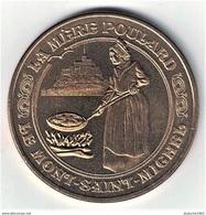 Monnaie De Paris 50.Le Mont Saint Michel - La Mère Poulard  2012 - Monnaie De Paris