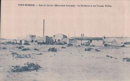 PORT-ETIENNE Baie Du Lévrier La Résidence Et Les Travaux Publics - Mauritanie