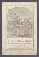 1890 Santini Image Pieuse Holy Card O.L. VROUW VAN RUST TE HEPPENEERT BIJ MAESEYCK GEBED - Images Religieuses