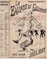 CAF CONC MONTMARTRE CHAT NOIR PARTITION*****XIX LA BALLADE DU GODIVEAU JOUY DUHEM 1892 ILL JONCHÈRE - Musique & Instruments