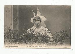 Cp, 85 ,LES SABLES D'OLONNE , Folklore, Sablaise ,ed. Des Nouvelles Galeries, N° 21 ,voyagée 1925 - Sables D'Olonne