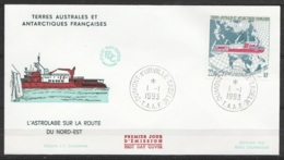 TAAF - Terre Adélie - FDC 181 Bateau L'Astrolabe Sur La Route Du Nord-Est Oblit. 1e Jour Dumont D'Urville 01-01-1993 - Terres Australes Et Antarctiques Françaises (TAAF)