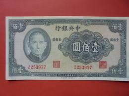 CHINE 100 YUAN 1941 PEU CIRCULER - Cina