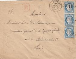RARE LETTRE RECOMMANDEE DE BOITE RURALE ARGENT MIS AVEC LA LETTRE A LA BOITE LOIRET ENV 1876 CHEVILLY T17 GC SUR N°60 PA - Marcophilie (Lettres)