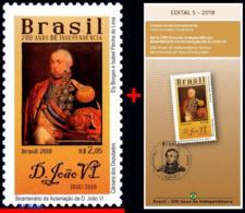 Ref. BR-V2018-05+E BRAZIL 2018 FAMOUS PEOPLE, 200 YEARS INDEPENDENCE,, BICENT. JOHN VI'S ACCLAIM, MNH + EDICT 1V - Brasilien