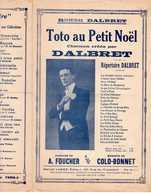 CAF CONC RÉALISTE DALBRET PARTITION TOTO AU PETIT NOËL ARMAND FOUCHER COLO-BONNET 1907-1920 - Musique & Instruments