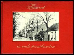 HAMONT In Oude Prentkaarten - Edition Bibliothèque Européenne, Zaltbommel - 1972 - 3 Scans. - Books