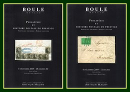 2 Catalogues Boule Philatélie Et Histoire Postale De Prestige 5-6/12 2009 TTB Participation A. Maury Enchères Monaco - Catalogues For Auction Houses