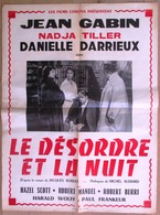 AFFICHE RARE * LE DESORDRE ET LA NUIT * 1958 - JEAN GABIN - DANIELLE DARIEUX - NADJA TILLER - Affiches