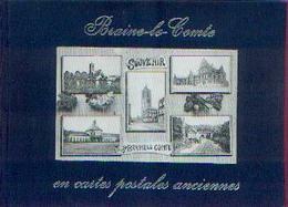 « BRAINE-LE-COMTE En Carte Postales Anciennes » RUSTIN, Ed. – Ed. Maple Leaf (1987) - Livres
