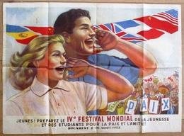 AFFICHE - FESTIVAL MONDIAL DE LA JEUNESSE MONDIAL POUR LA PAIX A BUCAREST ROMANIA - 1953 - Festival For Peace - Affiches