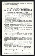 Soldaat Basile-Henri Michiels - Geboren Erps-Querbs 1879 Overleden 24 April 1916. - Images Religieuses
