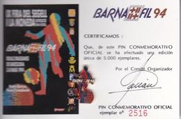 PIN CONMEMORATIVO BARNAFIL 94 DEL FUTBOL CLUB BARCELONA TIRADA LIMITADA 5000 (BARÇA FUNDACIO) - Football