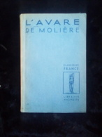 Molière: L'Avare/ Classiques France-Librairie Hachette, Envoi à Louis Jouvet - Theatre