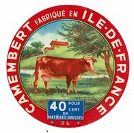 Et Camembert De L'Aisne - Fabriqué En ILE DE FRANCE - Vache. - Quesos