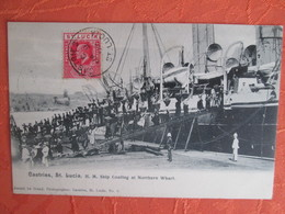 St Lucia  .  . H M Ship Coaling At Northern Wharf - Sainte-Lucie