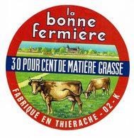 """Et. """" LA BONNE FERMIERE """" Fabriqué En Thiérache (02) 30% - Quesos"""