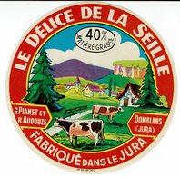 """Et. """" LE DELICE De La SEILLE """" Fabriqué Dans Le Jura (Domblans) - Quesos"""