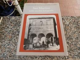 San Marino Nelle Vecchie Fotografie - Società, Politica, Economia