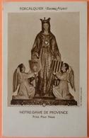 IMAGE PIEUSE ANCIENNE - NOTRE DAME DE PROVENCE - FORCALQUIER - 04 - Devotion Images