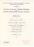 "MENU  DU LANCEMENT DU PETROLIER "" BRITISH DIPLOMAT "" DE LA B.P.LE 12/03/1963.CASINO DE MALO LES BAINS.T.B.ETAT. RARE - Menus"