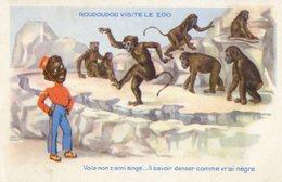 379 .  ROUDOUDOU Visite Le Zoo (voila Mon Z Ami Singe Li Savoir Danser Comme Un Vrai Nègre) - 1900-1949