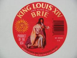Etiquette Fromage Brie - King Louis XIV. Le Roi Soleil - Fromagerie Glencourt USA Export - Etats-Unis  à Voir ! - Quesos