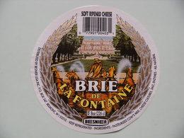 Etiquette Fromage Brie - La Fontaine Versailles - Fromagerie Besnier USA Export - Etats-Unis   A Voir ! - Quesos