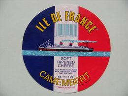 Etiquette Camembert - L'Ile De France - Fromagerie U.L.N AMERICA Montvale USA Export - Etats-Unis   A Voir ! - Quesos
