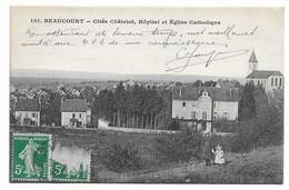 90 BEAUCOURT Cités Chatelot , Hopital Et église Catholique - Beaucourt