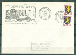 MARCOPHILIE - P.H. JEANNE D'ARC VICTOR SCHOELCHER ISTANBUL 30 AVRIL 5 MAIS 1973 Cachet Du 30-4-1973 - Poste Navale