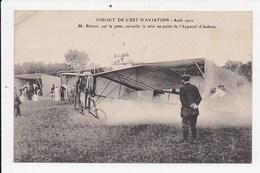 CPA AVIATION Circuit De L'Est Aout 1910 M.Blériot Surveille La Mise Au Point De L'appareil D'Aubrun - Aviateurs