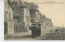 LE TOUQUET PARIS PLAGE - Les Villas De La Plage à La Hauteur De La Rue De La Paix (tramway ) - Le Touquet