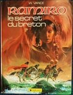 William Vance - RAMIRO - ( 4 ) - Le Secret Du Breton - Éditions Dargaud - ( 1984 ) . - Bücher, Zeitschriften, Comics