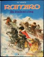 William Vance - RAMIRO - ( 7 ) - Ils étaient Cinq - Éditions Dargaud - ( 1984 ) . - Bücher, Zeitschriften, Comics