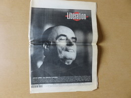 Journal Libération Mardi 9 Janvier 1996 François Mitterrand Est Mort En Homme Libre. Ce Fut L'obsession De Sa Vie ... - Newspapers
