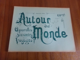 """"""" Autour Du Monde """" Fascicule 23 Aquarelles Souvenirs, Voyages """"  Espagne Paysages & Monuments """" """" - Autres"""