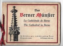 DAS BERNER MÜNSTER → 36 Bilder Mit Erklärendem Text / 36vues Avec Textes / 36 Pictures With Texts - Dépliants Turistici