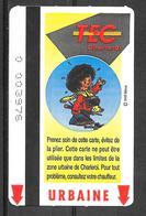 Carte De Transport - TEC - BD - Transport En Commun Belgique - Urbaine - 1999 - Bus