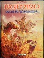 William Vance - RAMIRO - ( 9 ) - Qui Est-tu Wisigoth ? ...   - Éditions Dargaud - ( E.O. 1989 ) . - Bücher, Zeitschriften, Comics