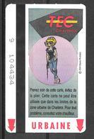 Carte De Transport - TEC - BD Natacha - Transport En Commun Belgique - Urbaine - 1999 - Bus
