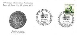 ITALIA - 1974 PADOVA 7° Convegno Numismatico (Palazzo Del Capitaniato) Su Busta Speciale - Francobolli