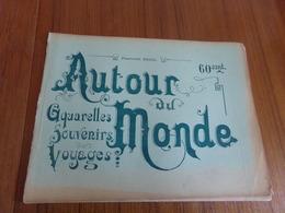 """"""" Autour Du Monde """" Fascicule 28 Aquarelles Souvenirs, Voyages """" Inde Tombeaux Et Monuments Sacrés """"+ Table Des Matières - Culture"""
