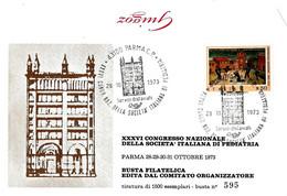 ITALIA - 1973 PARMA XXXVI Congresso Naz. Società Di Pediatria (battistero Di Parma) Su Busta Ufficiale - Francobolli