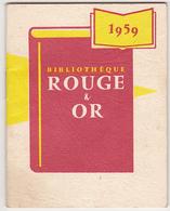 Petit Calendrier 1959 - Bibliothèque Rouge & Or (sous Forme De Petit Livre) - Calendriers