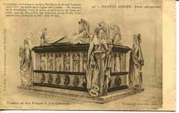 """44- Nantes Ancien-Etude Rétrospective N° 42 """" Tombeau Du Duc François II ( à La Cathédrale)  """" - Nantes"""
