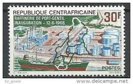 """Centrafrique YT 102 """" Raffinerie De Port-Gentil """" 1968 Neuf** - Centrafricaine (République)"""
