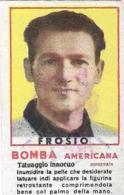 Figurina Bomba Americana Anni 50 Elia Frosio-Ciclista - Ciclismo