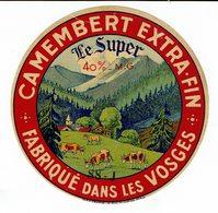 "Et. Camembert Extra Fin ""LE SUPER "" Fabriqué Dans Les Vosges - Quesos"